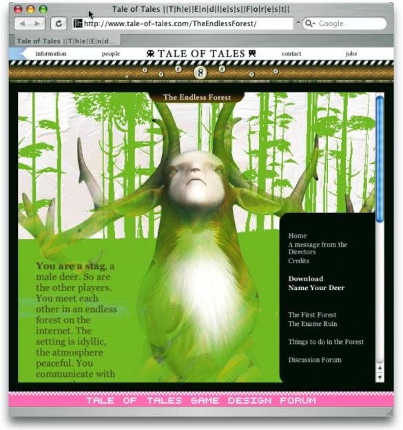 ›The Endless Forest‹ ist ein Multiplayer-Online-Spiel, bei dem jeder als Reh bzw. als Hirsch in einem virtuellen Wald mitspielen kann (www.tale-of-tales.com/TheEndlessForest).