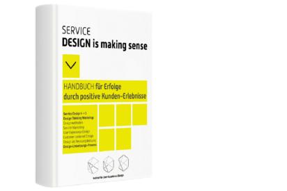 """eBook – """"Service Design is making sense – HANDBUCH für Erfolge"""""""