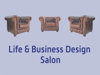 Life & Business Design Salon – Online Business und Selbstmanagement