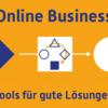Online Business aufbauen – 50+ Tools u. a. für Online Kurs erstellen
